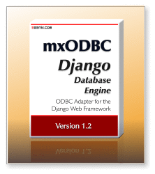 mxODBC Django Database Engine 1.2 - Django ODBC Adapter